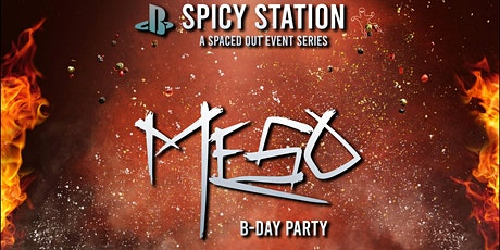MeSo BDaY PaRtY [at] Space Station tickets