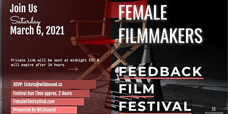 Female Filmmakers Film Festival -  Sat. March 6th. Stream for FREE all day tickets