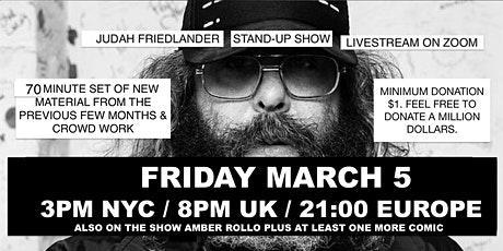 Judah Friedlander Friday March 5  3pm EST / 21:00  Livestream Stand-up show tickets