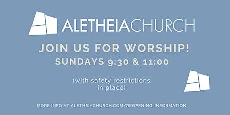 Aletheia Church Worship Service (11:00) tickets