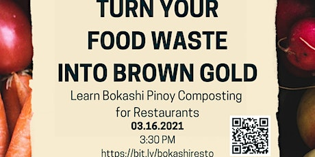 Bokashi Pinoy Composting for Restaurants - Turn Food waste into Brown Gold tickets