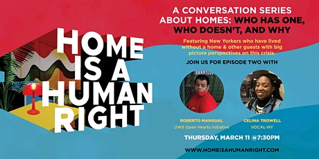 Home is a Human Right Episode #2: Roberto Mangual and Celina Trowell tickets