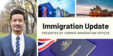 Australian Immigration Update - Presented by Former-Immigration Officer tickets