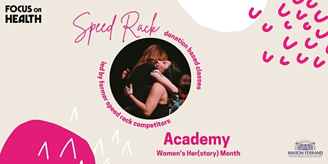 Speed Rack Academy x Focus On Health: Know Your Rights + Get Empowered tickets