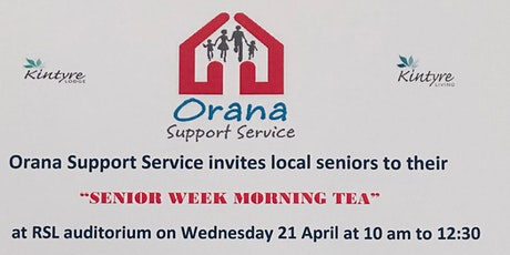 Senior Week Morning Tea Dubbo  Free tickets