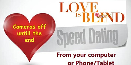 Love is Blind Online Speed Dating NYC Tristate area- Ages 30s & 40s tickets