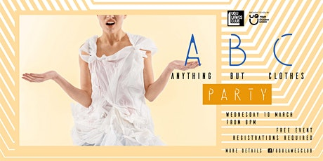 Anything But Clothes Party tickets