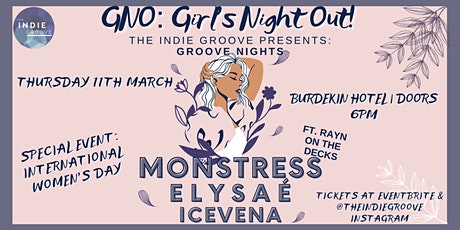 The Indie Groove Presents - Groove Nights - GNO (Girls Night Out!) tickets
