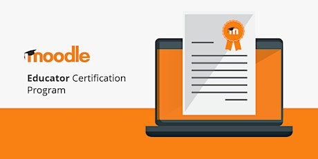 Moodle Educator Certification tickets