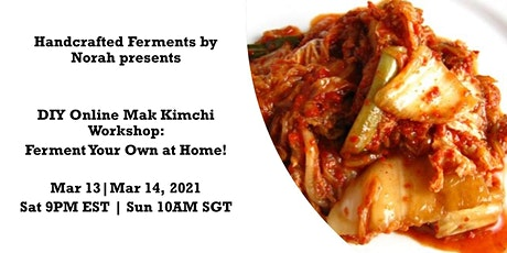 DIY Online Mak Kimchi Workshop: Ferment Your Own at Home! tickets