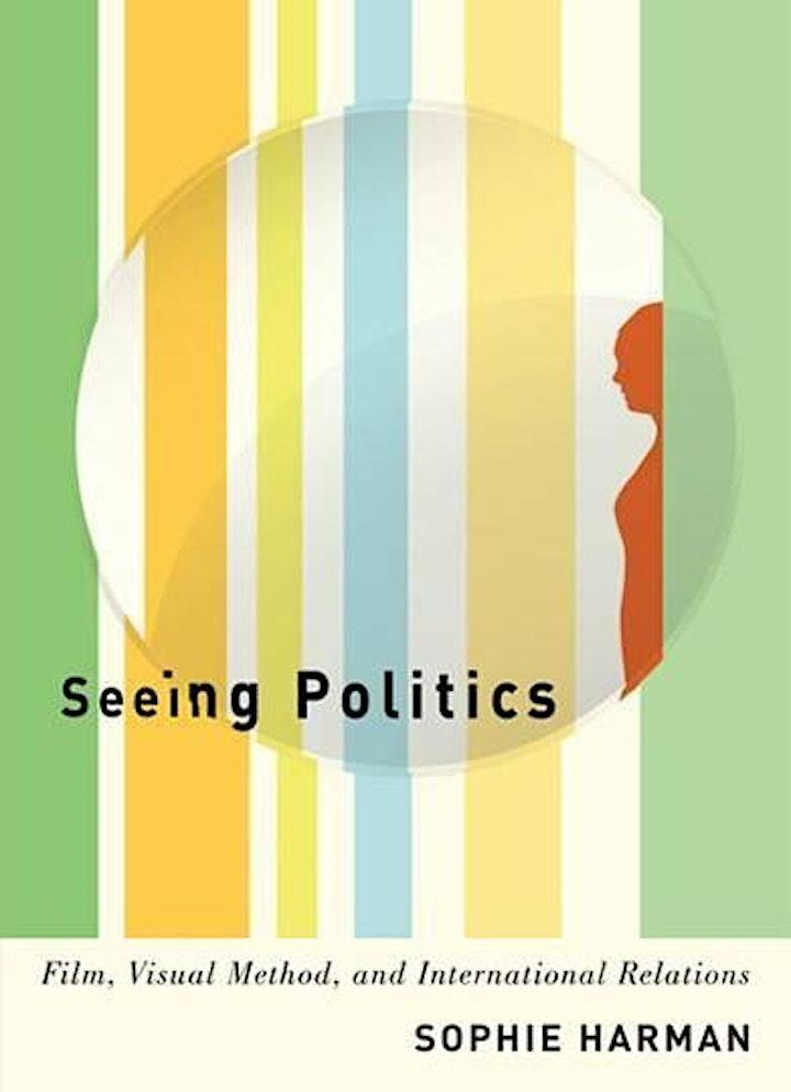 UQ Visual Politics Seminar: Prof. Sophie Harman - Seeing Politics image