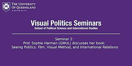 UQ Visual Politics Seminar: Prof. Sophie Harman - Seeing Politics tickets