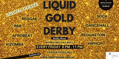 Liquid Gold Derby Online Radio Show Tickets