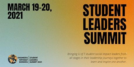 EWB UofT: Student Leaders Summit 2021 tickets