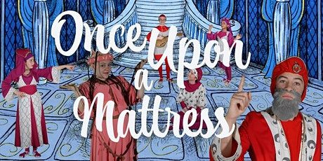 SFArtsED Players' Once Upon a Mattress & 20th Anniversary Gala tickets