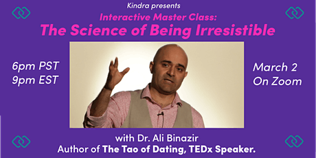 Interactive Master Class: The Science of Being Irresistible tickets