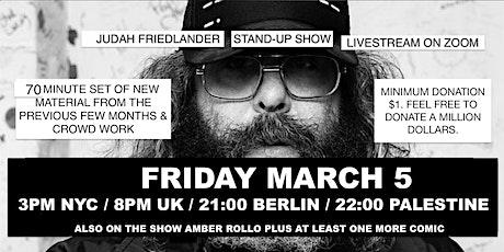 Judah Friedlander Friday March 5  3pm EST / 21:00  Livestream Stand-up show tickets