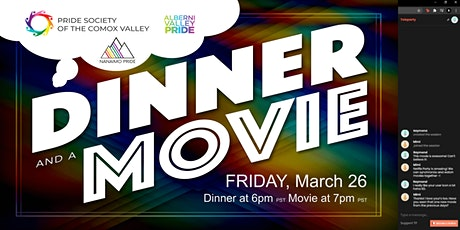 Pride Societies of Comox Valley, Nanaimo + Alberni Valley: Dinner + A Movie tickets