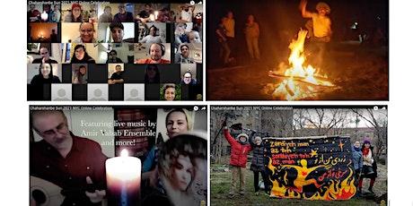 Chaharshanbe Suri Free Online Celebration-NYC &Beyond  2021 چهارشنبه سوری tickets