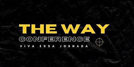 The Way Conference ingressos