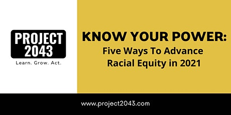 Know Your Power: Five Ways to Advance Racial Equity in 2021 tickets
