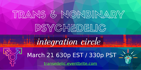 Trans & Nonbinary Psychedelic Integration Circle tickets