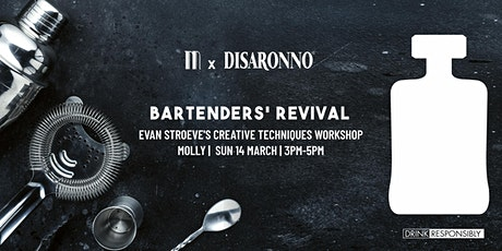 BARTENDERS' REVIVAL: Evan Stroeve's Creative Techniques Workshop tickets