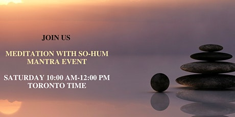 Meditation with SO-HUM Mantra Event tickets