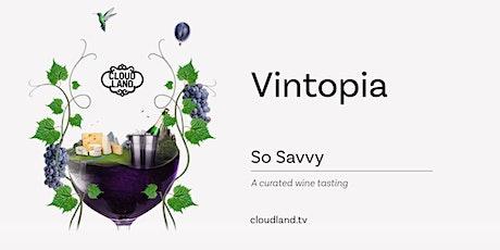 Vintopia - So Savvy tickets