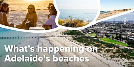 What's happening on Adelaide's  beaches - online event Tickets