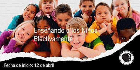 ESPANOL TCE LEVEL 1 - Enseñando a los Niños Efectivamente tickets