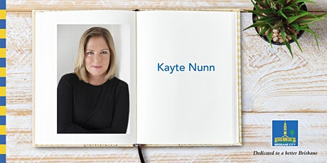 Meet Kayte Nunn - Brisbane Square Library tickets