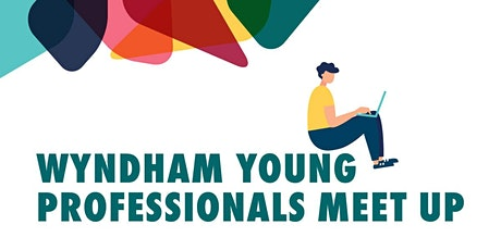Wyndham Young Professional Meet up- Make LinkedIn Work for you tickets
