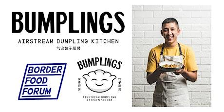'BUMPLINGS' pop-up restaurant by Brendan Pang tickets
