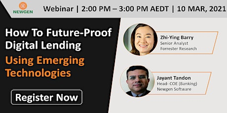 How To Future-Proof Digital Lending Using Emerging Technologies tickets