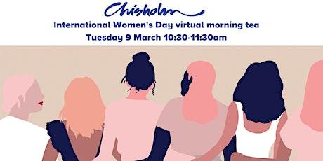 Chisholm's virtual morning tea IWD day celebration tickets