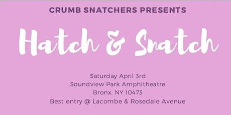 Crumb  Snatchers Hatch and Snatch tickets