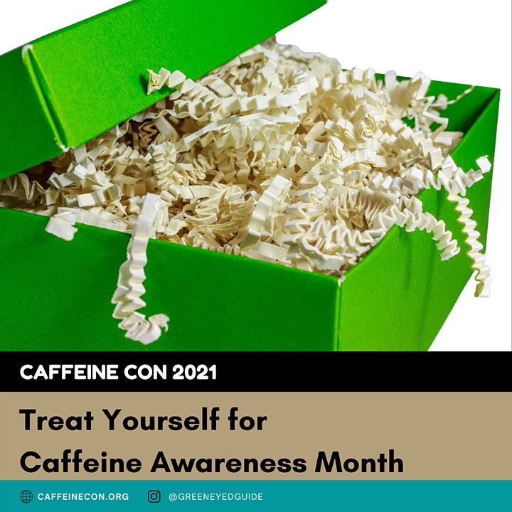 Treat Yo Self for Caffeine Awareness Month image