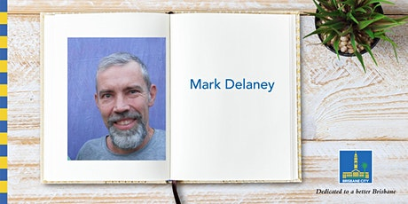 Meet Mark Delaney - Bulimba Library tickets