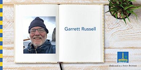 Meet Garrett Russell - Bracken Ridge Library tickets