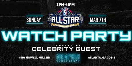 ATLANTA ALL STAR WATCH PARTY :  ATLANTA GA tickets