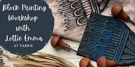 New Session -  Block Printing Workshop with Lottie Emma tickets