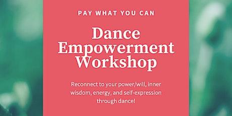 Dance Empowerment Workshop tickets