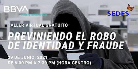 Previniendo el Robo de Identidad y Fraude - Taller Virtual GRATIS entradas