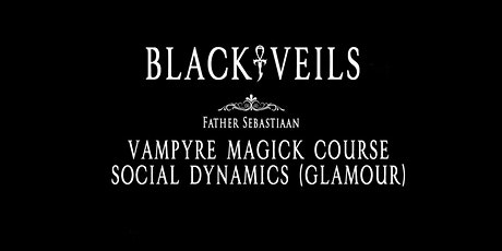 BVU courses: Vampyres and Social Dynamics (Glamour) tickets