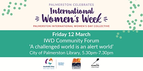 IWD Community Forum - A challenged world is an alert world tickets