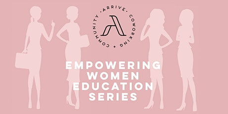 Empowering Women Education Series: Making Good Habits Stick tickets