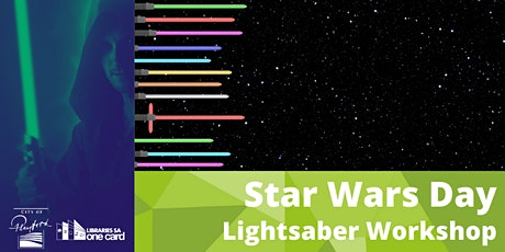 Star Wars Day: Lightsaber Workshop tickets