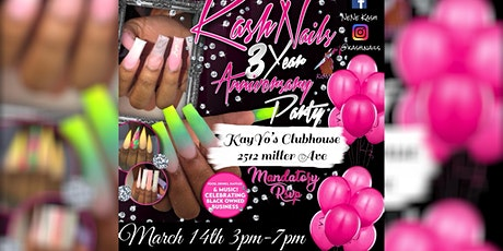 Ka$h Nails 3 Year Anniversary Party tickets
