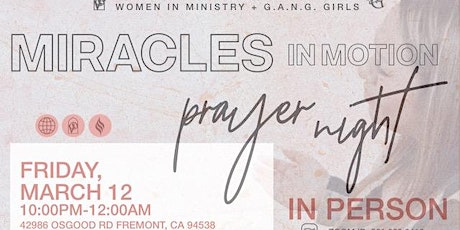 MIRACLES IN MOTION W.I.M. & G.G PRAYER tickets
